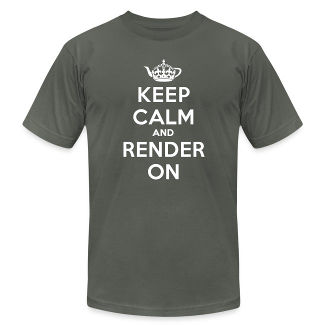 Keep calm and render on