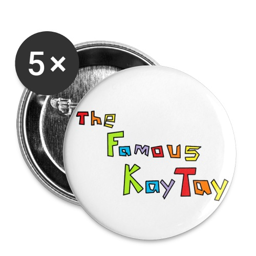 (Large) thefamouskaytay logo button - Buttons large 2.2'' (5-pack)