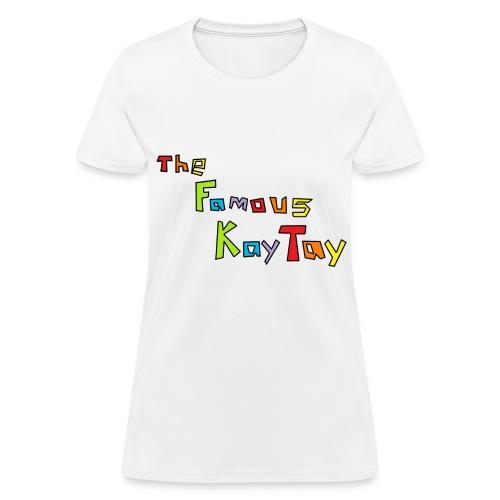 (Women's) thefamouskaytay logo w/ black trim - Women's T-Shirt