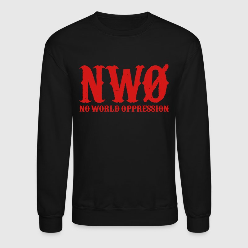 NWO: No World Oppression (Red) - Long Sleeve - Crewneck Sweatshirt