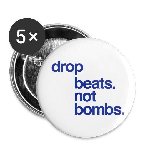 DROP BEATS. NOT BOMBS. BUTTONS - Small Buttons