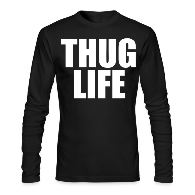 15a4f329f Stay Fly Clothing | Thug Life Long Sleeve Shirts - stayflyclothing ...