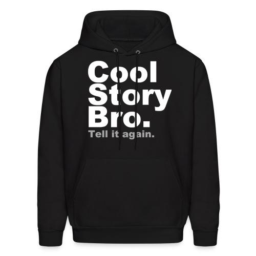 Mens - Cool Story Bro. Tell It Again - Men's Hoodie