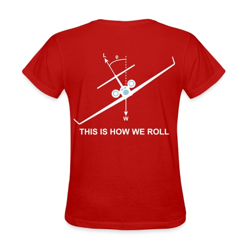 This is how we roll - Women's T-Shirt