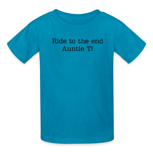 Ride to the end Auntie T! - Kids' T-Shirt