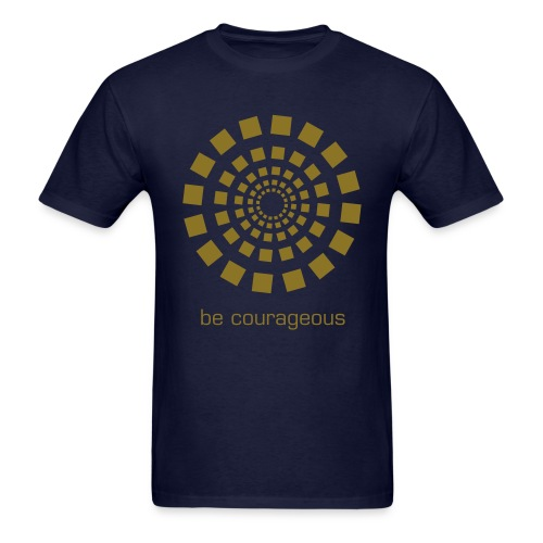 Men's Be Courageous T-Shirt - Men's T-Shirt
