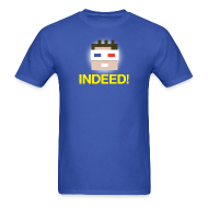T-Shirts ~ Men's T-Shirt ~ INDEED! Men's