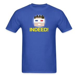 INDEED! Men's  - Men's T-Shirt