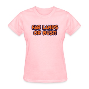 Far Lands or Bust Logo Women's - Women's T-Shirt