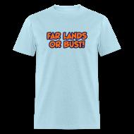 T-Shirts ~ Men's T-Shirt ~ Far Lands or Bust Logo Men's