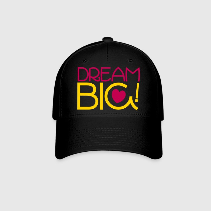 dream big! motivational shirt Caps - Baseball Cap