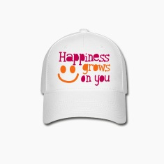 happiness grows on you Caps