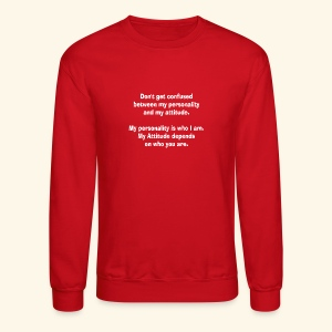 personality and atTEEtude by patjila2 - Crewneck Sweatshirt