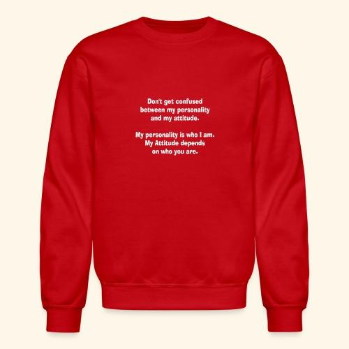 personality and atTEEtude by patjila2 - Crewneck Sweatshirt
