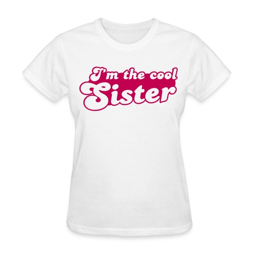 I'm the Cool Sister - Women's T-Shirt