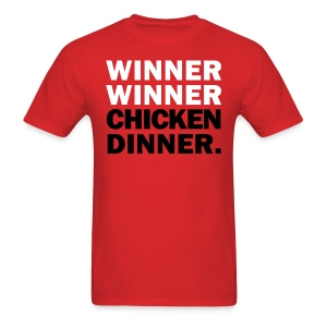 Winner Winner Chicken Dinner Shirt - Men's T-Shirt