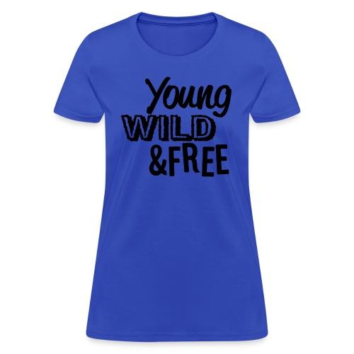 Young Wild Free - Women's T-Shirt