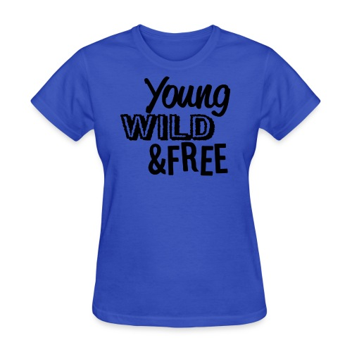 Young Wild Free - Women's T-Shirt