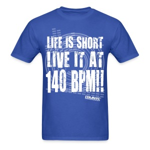 LIVE LIFE AT 140BPM - Men's T-Shirt