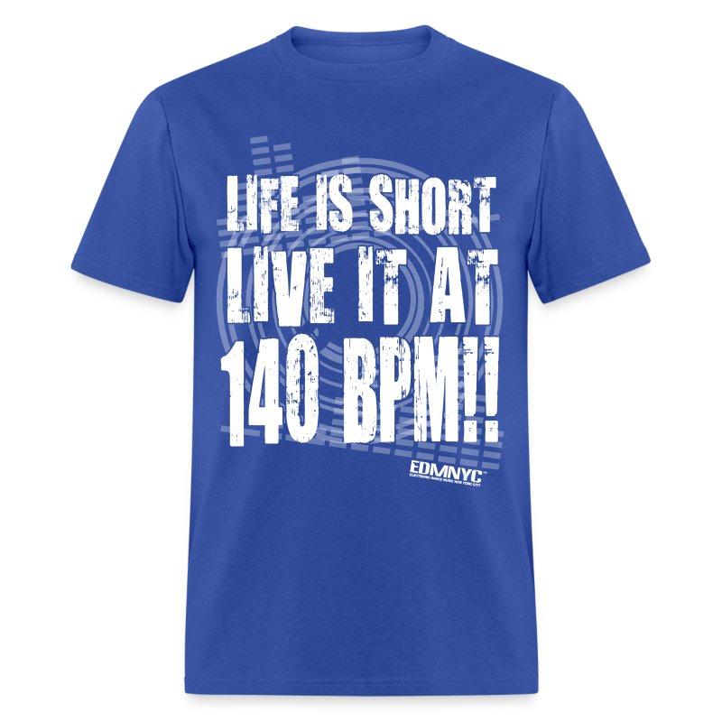 LIVE LIFE AT 140BPM - Men's T-Shirt