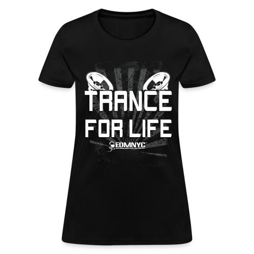 TRANCE 4 LIFE - Women's T-Shirt