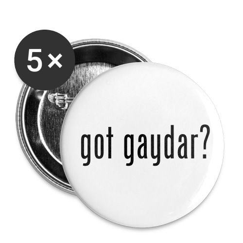 got gaydar? Badge - Small Buttons