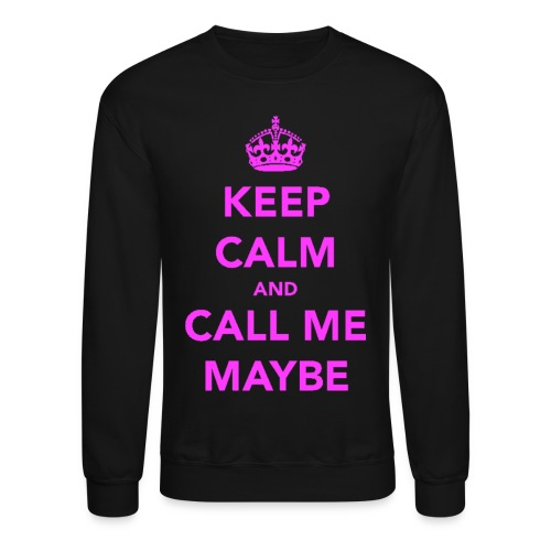 Call me maybe - Crewneck Sweatshirt