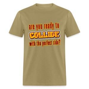 I Love To  Collide - Men's T-Shirt