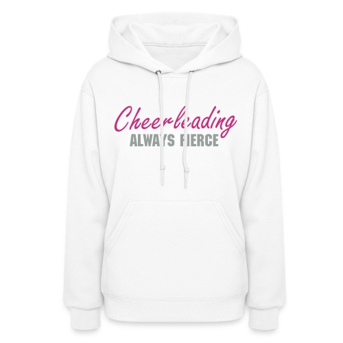 Always Fierce - Women's Hoodie