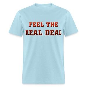 I (heart) to Feel The Real Deal. TM  Mens Shirt - Men's T-Shirt