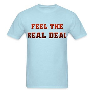 Couples Feel The Real Deal - Men's T-Shirt