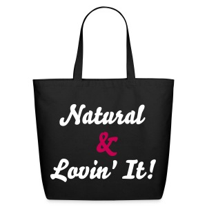 SN&LI! Natural & Lovin' It! Tote - Eco-Friendly Cotton Tote