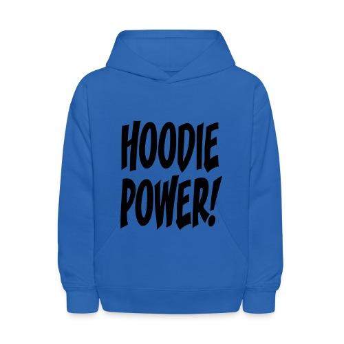 Hoodie Power! - Kids' Hoodie