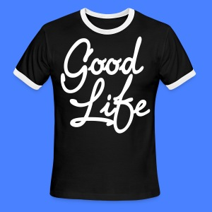 Good Life T-Shirts - stayflyclothing.com - Men's Ringer T-Shirt