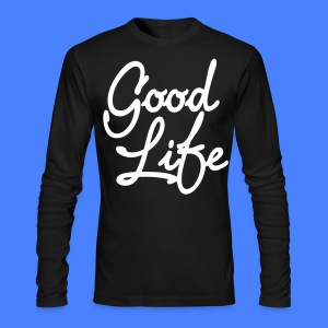 Good Life Long Sleeve Shirts - stayflyclothing.com - Men's Long Sleeve T-Shirt by Next Level