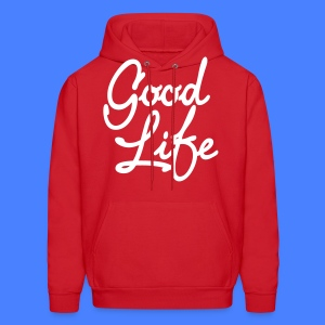 Good Life Hoodies - stayflyclothing.com - Men's Hoodie