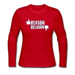 Like Reason, Dislike Religion - Women's Long Sleeve Jersey T-Shirt