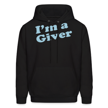 I'm a Giver Hoodies