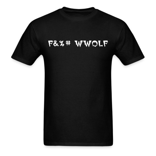 F&%# WWOLF - Men's T-Shirt