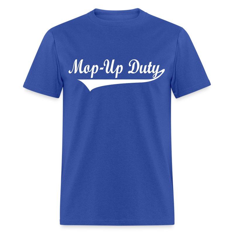 Mop-Up Duty standard T-Shirt, white logo - Men's T-Shirt