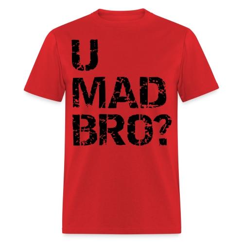 umadbro? - Men's T-Shirt