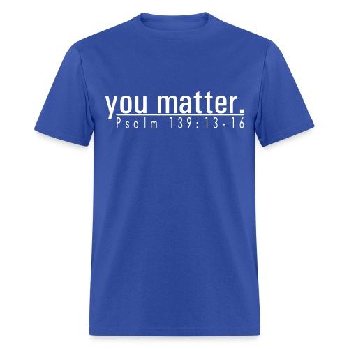 Men's Standard T-Shirt - you matter. - Blue/White - Men's T-Shirt