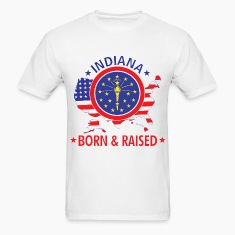 Indiana_born_and_raised T-Shirts
