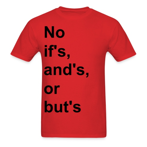 No EXCUSES ANYMORE - Men's T-Shirt
