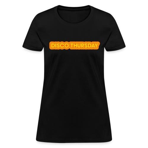 DISCO THURSDAY - Women's T-Shirt