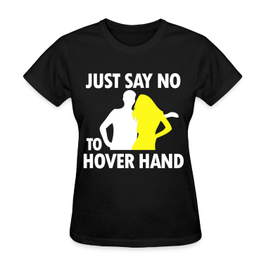 Hover Hand Women's T-Shirts