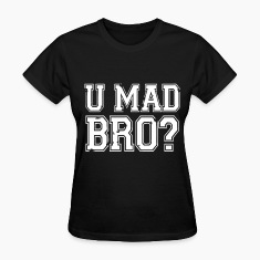 U MAD BRO JERSEY SHORE Women's T-Shirts