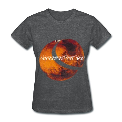 Noneother than Mars - Female - Women's T-Shirt