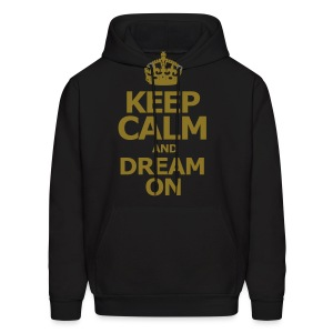 KEEP CALM AND DREAM ON - Men's Hoodie