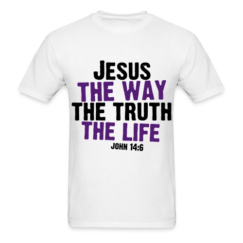 The way, the truth, and the life T-Shirt for Males - Men's T-Shirt